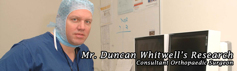 Dr Duncan Whitwell's Hip & Knee Research
